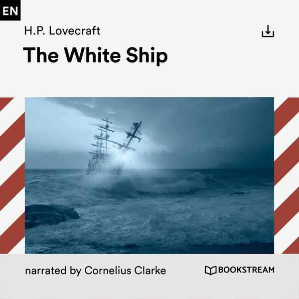 H. P. Lovecraft - The White Ship