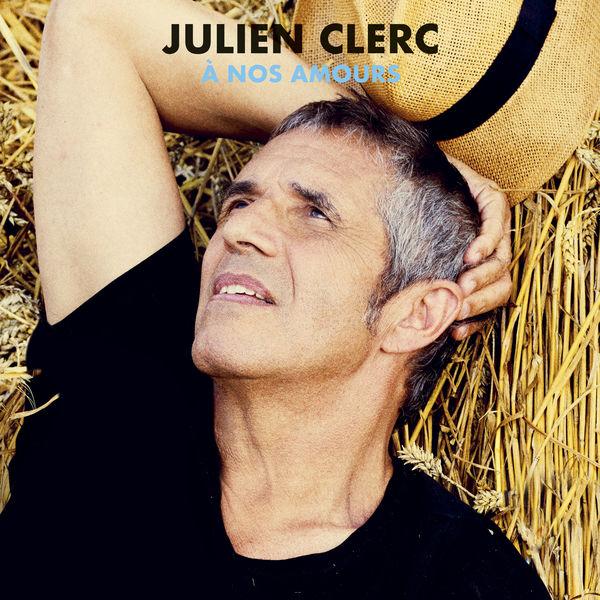 Julien Clerc - À nos amours (Édition 2018)
