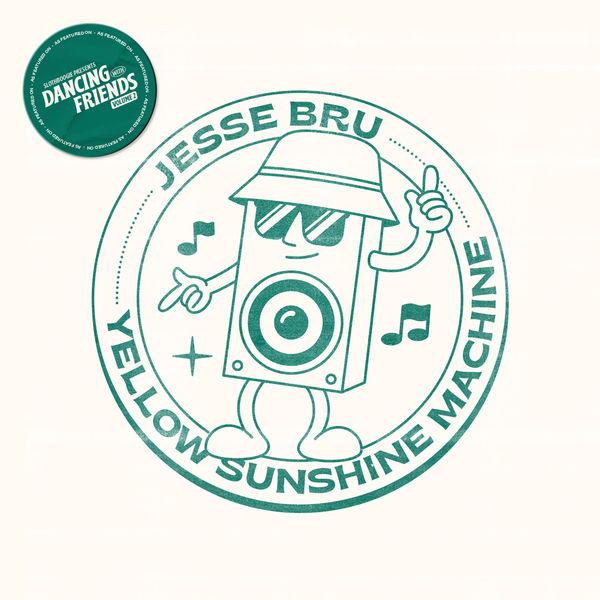 Jesse Bru - Yellow Sunshine Machine