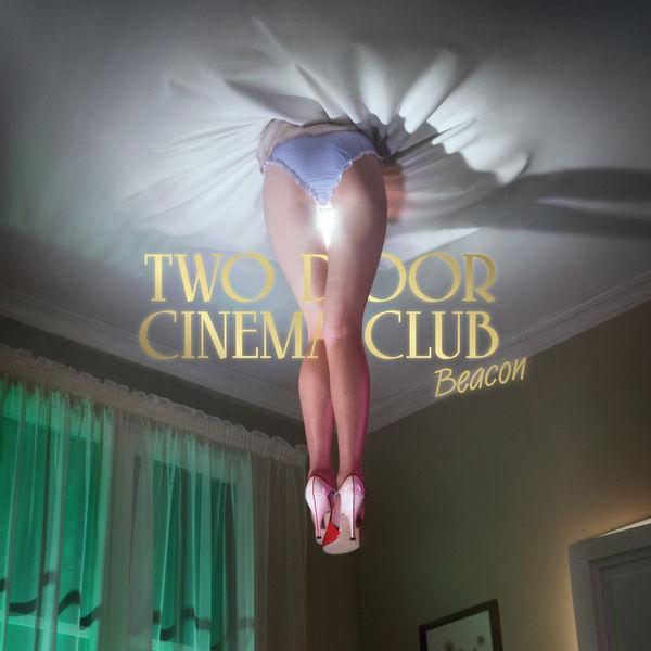 Two Door Cinema Club Beacon (Deluxe Version)