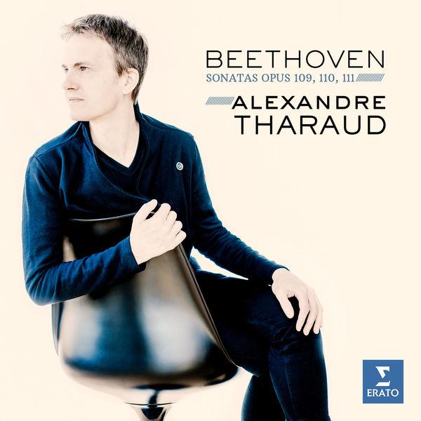 Alexandre Tharaud - Beethoven: Piano Sonatas Nos 30-32