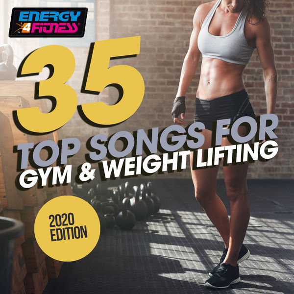 Various Artists - 35 Top Songs For Gym & Weight Lifting 2020 Edition