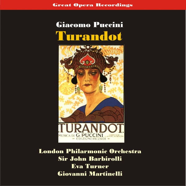 London Philharmonic Orchestra - Great Opera Recordings / Puccini: Turandot (Excerpts) [1937]