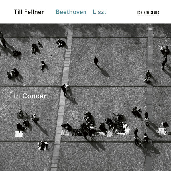 Till Fellner - In Concert (Liszt, Beethoven - Live in Vienna & Middlebury)