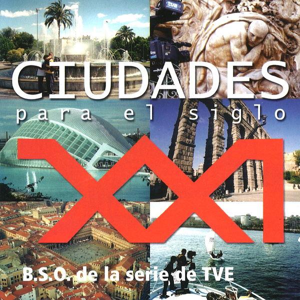 Juan Bardem - Ciudades para el Siglo XXI (Música Original de la Serie de TV)