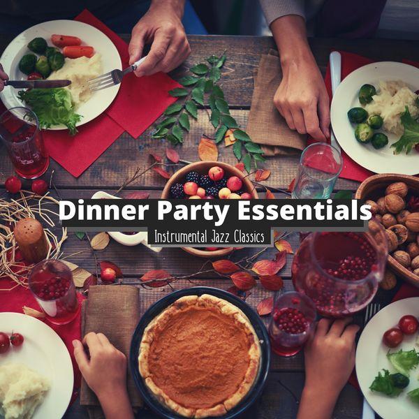 Dinner Party Essentials - Instrumental Jazz Classics