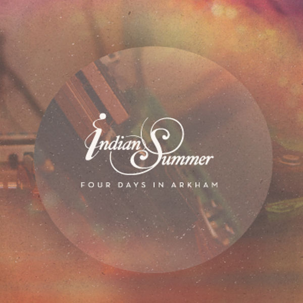 Indian Summer - Four Days in Arkham