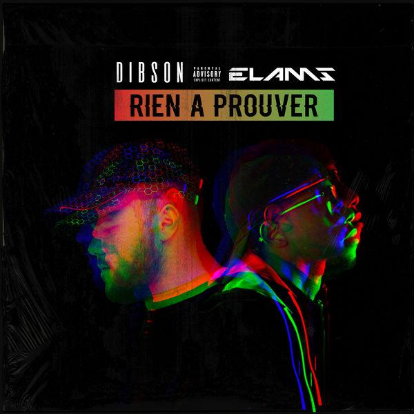Dibson feat. Elams - Rien à prouver