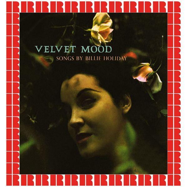 Billie Holiday - Velvet Mood (Hd Remastered Edition)