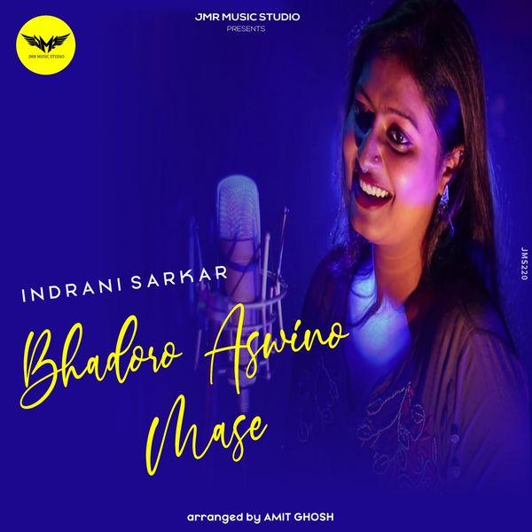 Indrani Sarkar - Bhadoro Aswino Mase