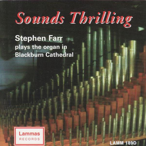 Stephen Farr - Sounds Thrilling