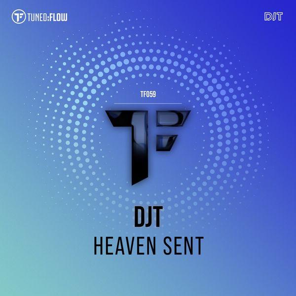 DJT|Heaven Sent
