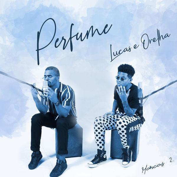 Lucas e Orelha - Perfume