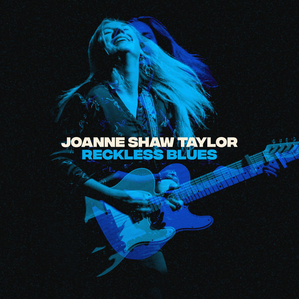 Joanne Shaw Taylor - Reckless Blues