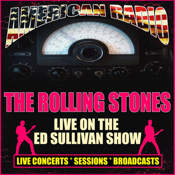 The Rolling Stones - Live On The Ed Sullivan Show