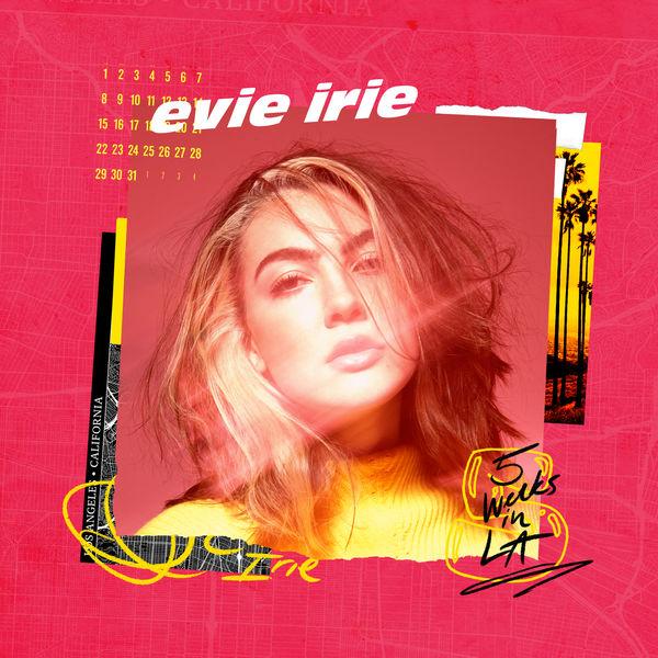 Evie Irie - 5 Weeks in LA