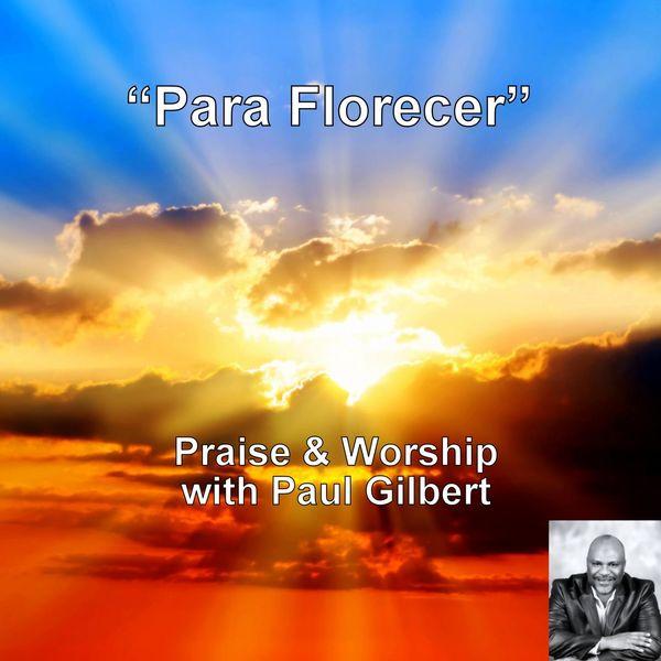 Paul Gilbert Para Florecer