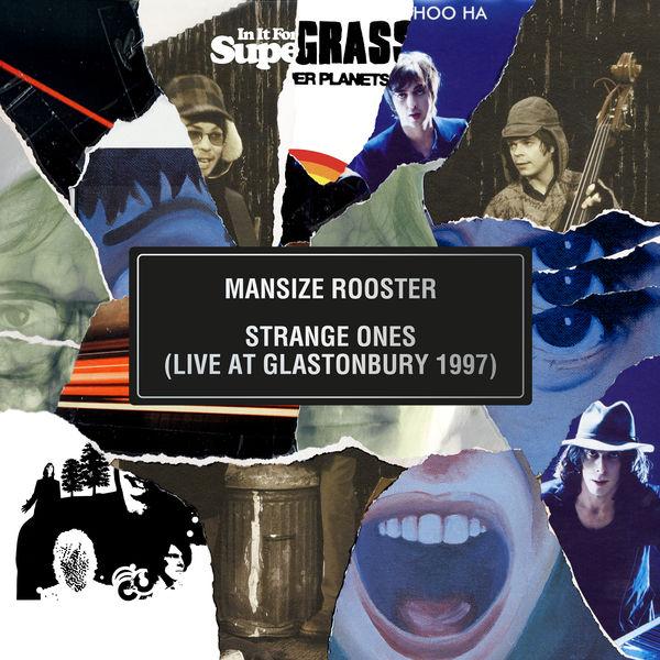 Supergrass|Mansize Rooster / Strange Ones (Live At Glastonbury 1997)