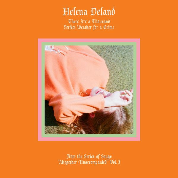 Helena Deland - Altogether Unaccompanied, Vol. I