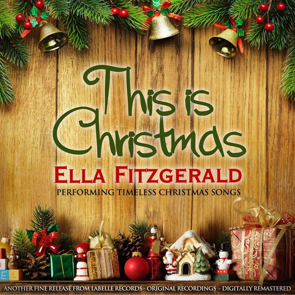 ella fitzgerald this is christmas remastered - Fitzgerald Christmas