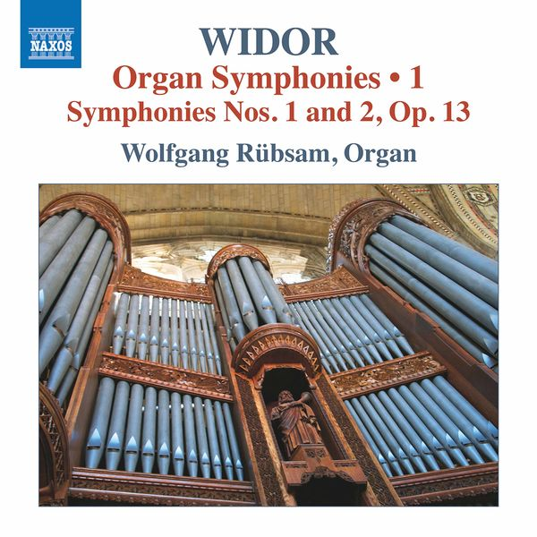 Wolfgang Rübsam - Widor: Organ Symphonies, Vol. 1
