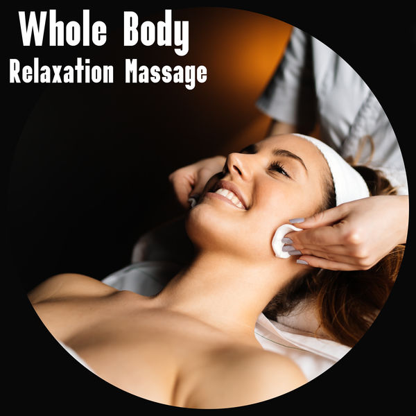Wellness Spa Oasis - Whole Body Relaxation Massage - Mesmerizing New Age Melodies Dedicated to Spa and Wellness Salons, Positive Vibration, Revitalize, Rest Time, Comfort Zone, Beauty Time