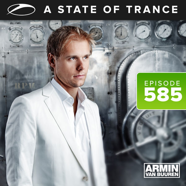 Armin van Buuren ASOT Radio - A State Of Trance Episode 585
