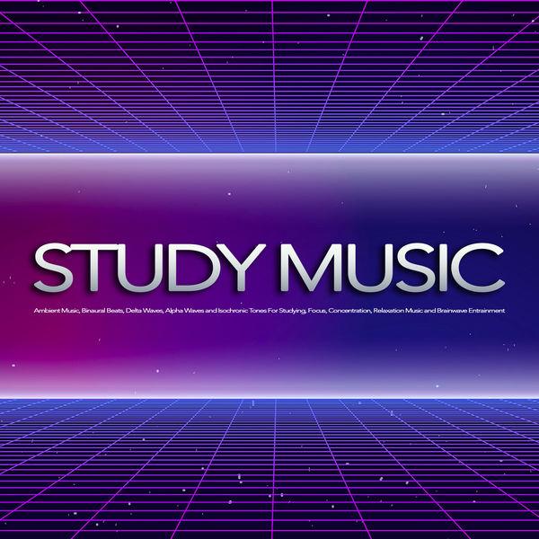 Study Music: Ambient Music, Binaural Beats, Delta Waves