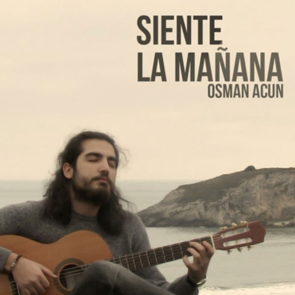 Osman Acun - Siente la Mañana