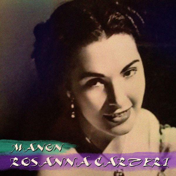 Rosanna Carteri - Massenet: Manon