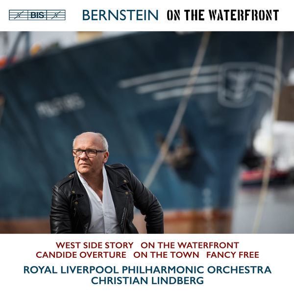 Royal Liverpool Philharmonic Orchestra - Bernstein: On the Waterfront