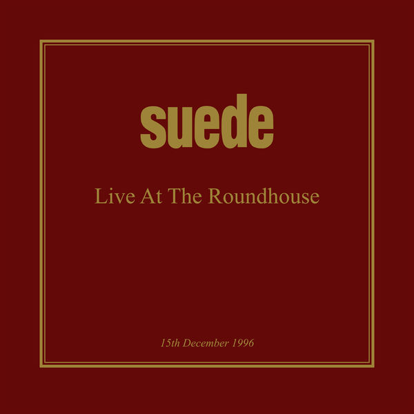 Suede - Live at the Roundhouse, 1996