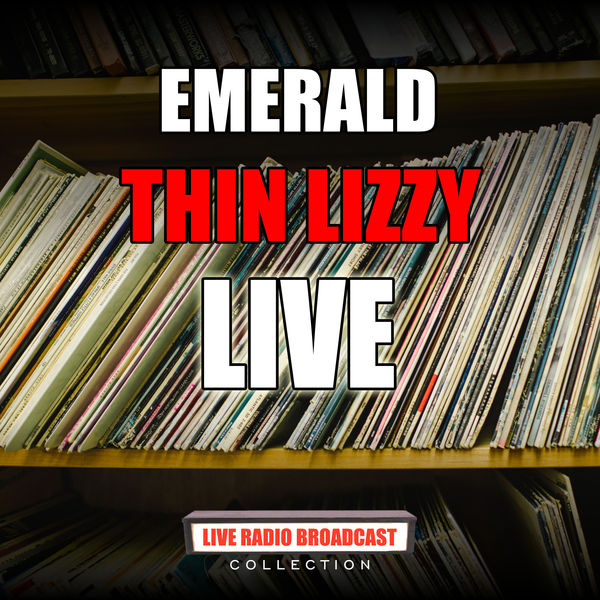 Thin Lizzy - Emerald