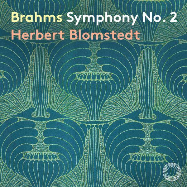 Herbert Blomstedt - Brahms: Symphony No. 2 & Academic Festival Overture (Live)