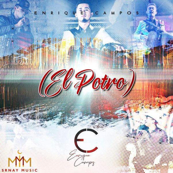 Enrique Campos - El Potro