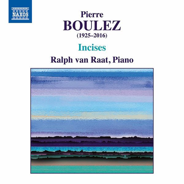 Ralph Van Raat - Incises (2001 Revised Version)