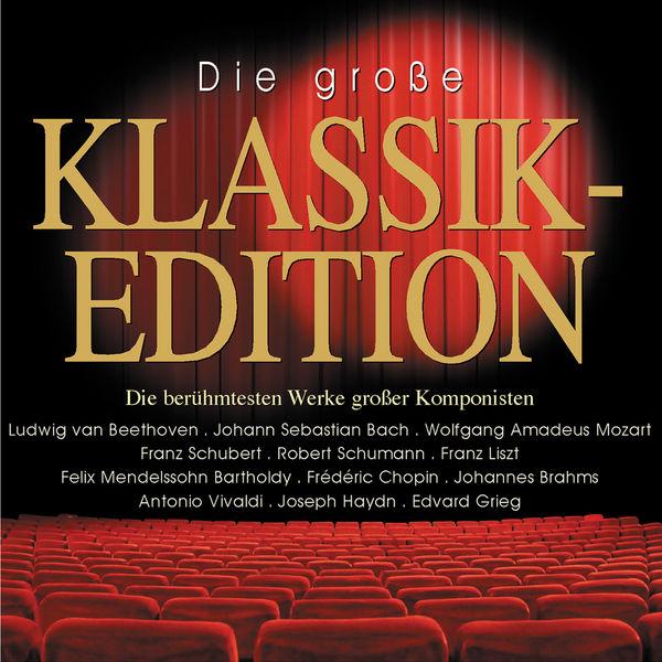 Various Artists - Die große Klassikedition - Best of Classic Edition