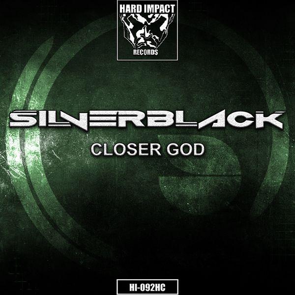 SilverBlack - Closer God