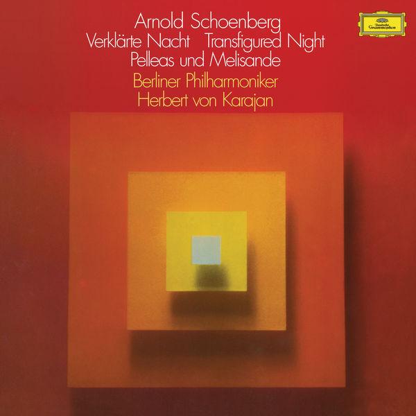 Herbert von Karajan - Schoenberg: Verklärte Nacht, Pelléas und Mélisande