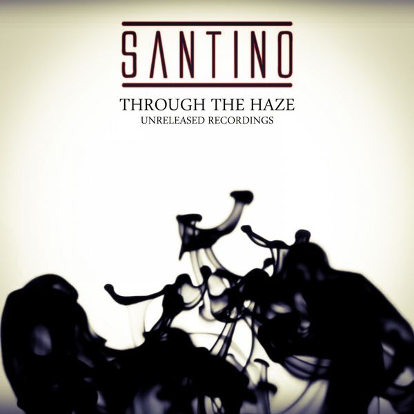 Santino - Through The Haze