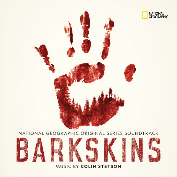 Colin Stetson - Barkskins (National Geographic Original Series Soundtrack)