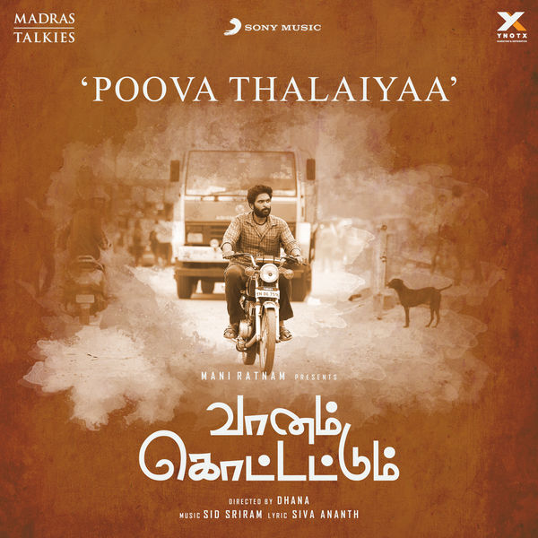 """Sid Sriram - Poova Thalaiyaa (From """"Vaanam Kottattum"""")"""