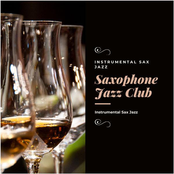 Saxophone Jazz Club - Instrumental Sax Jazz