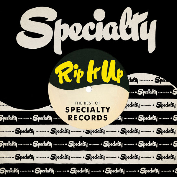 Various Artists Rip It Up: The Best Of Specialty Records