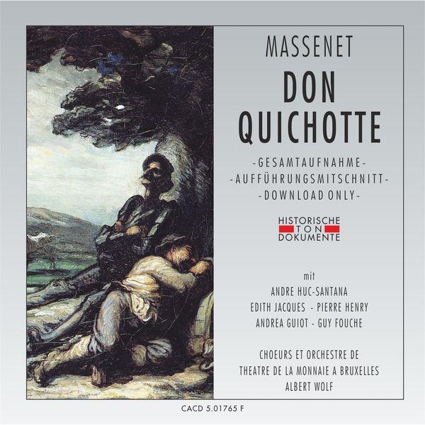 Orchestre de Theatre de la Monnaie a Bruxelles - Massenet: Don Quichotte
