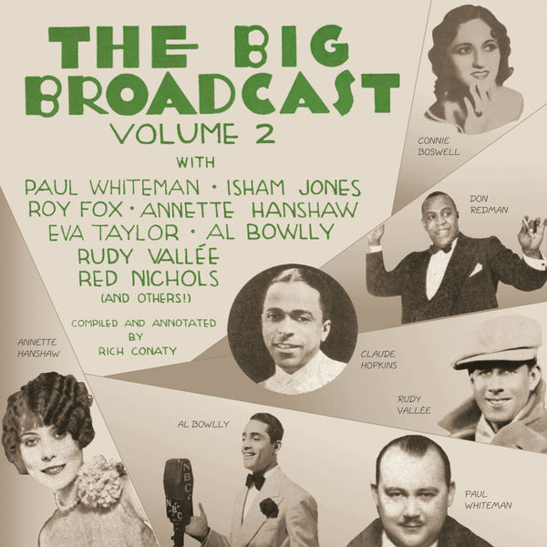 Various Artists - The Big Broadcast, Volume 2: Jazz and Popular Music of the 1920s and 1930s