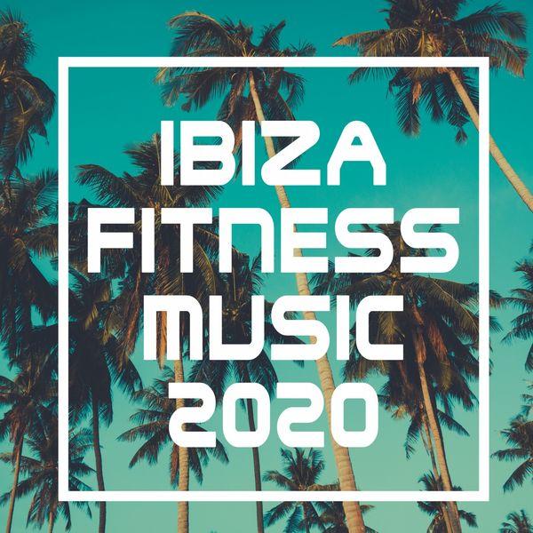 Various Artists - Ibiza Fitness Music 2020