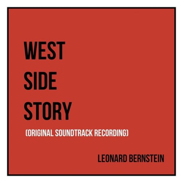 Leonard Bernstein - West Side Story (Original Soundtrack Recording)