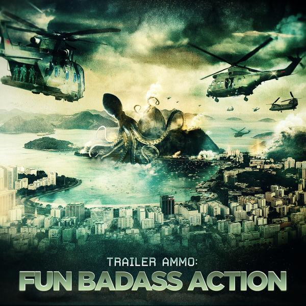 Various Artists - Trailer Ammo: Fun Bad Ass Action