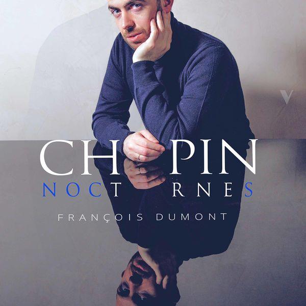 François Dumont Chopin: Nocturnes